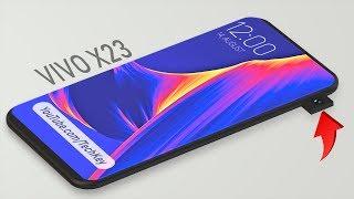 Vivo X23 - Specs, Price & Release Date !