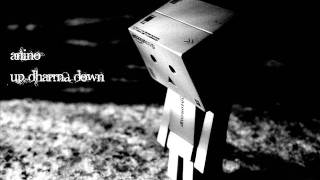 Anino - Up Dharma Down (Lyrics on Description Box)