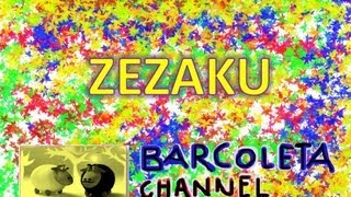 BARCOLETA - Zezaku [Colored man]