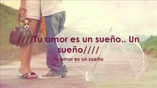 TERCER CIELO - Tu amor es un sueño (letra)