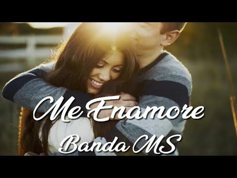 Banda MS - Porque Al Conocerte (Letra) ''Me Enamore''