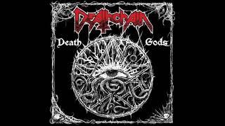 Deathchain - Death Gods (2010) Full Album