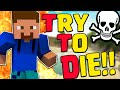 TRY TO DIE: Morire per Vincere!! - Minecraft Custom Maps