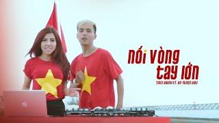 Nối Vòng Tay Lớn - Thúy Khanh ft Hồ Quang Hiếu | Official MV