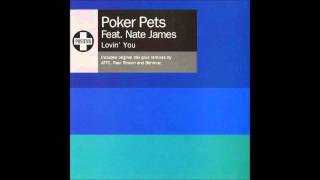 Poker Pets ft. Nate James - Lovin´You (Original Mix)