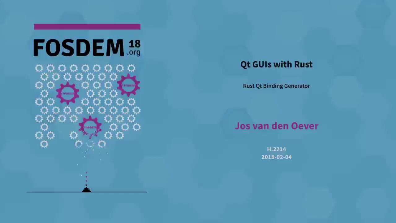 Jos van den Oever - Qt GUIs with Rust