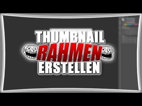 DESIGN TUTORIAL   THUMBNAIL RAHMEN LEICHT ERSTELLEN   CHIIZZYY thumbnail