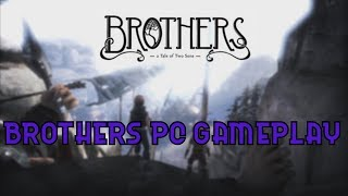 Brothers pc gameplay (A tale of two sons)