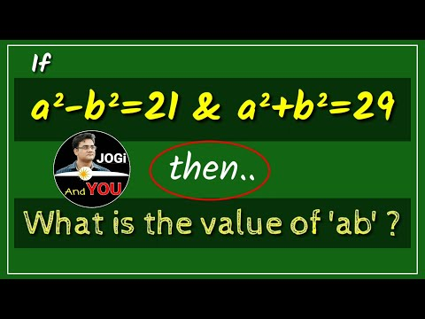 Q. If A²-b²=21 And A²+b²=29, Then What Is The Value Of (a×b)? | Algebra