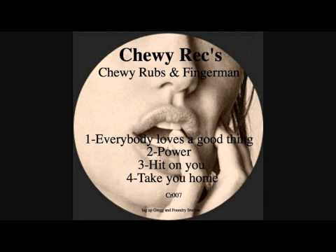 Chewy Rubs & Fingerman  - Hit On You (Chewy Fingers EP) Mp3