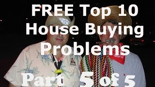 Home Buying: Top Ten House Problems: Part 5