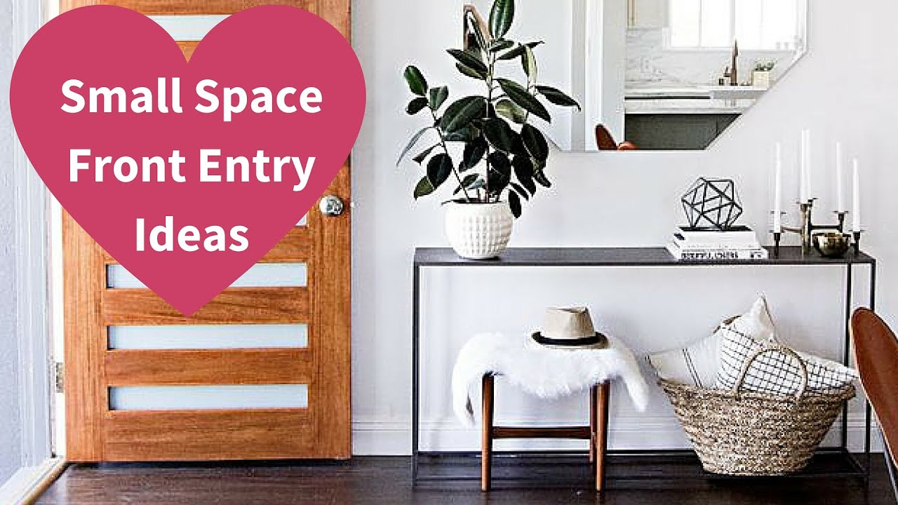 Small Space Front Entry Ideas   2016