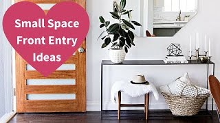 Small Space Front Entry Ideas - 2016
