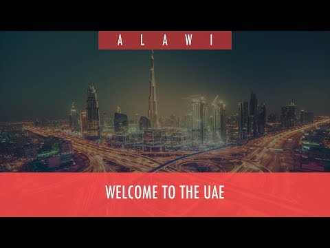 Welcome to the UAE 🇦🇪 | ALAWI