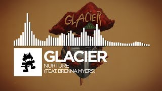 Repeat youtube video Glacier - Nurture (feat. Brenna Myers) [Monstercat Release]