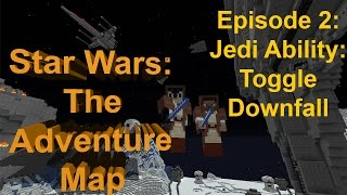 Minecraft Aventure Map: Star Wars: Jedi Ability: Toggle Downfall (2)