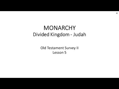 Old Testament Survey II - Lesson 5 - Judah