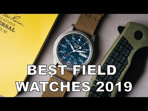 The Best Field Watches In 2019