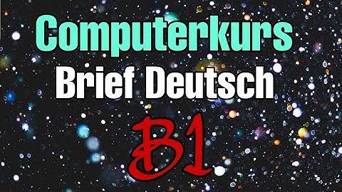 Computerkurs Brief Deutsch B1 ✍👍