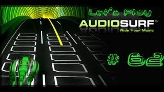 Let's Play AudioSurf #62 Broilers - Wenn Du jetzt denkst