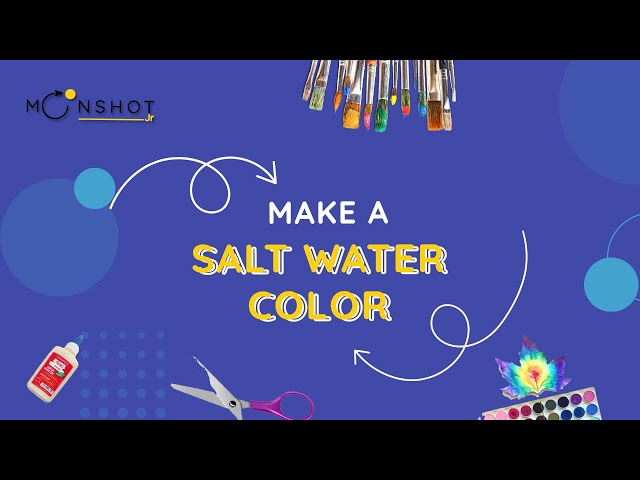 Make a Salt Water Color