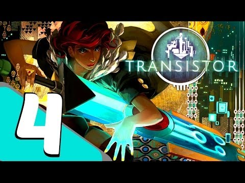 Transistor - Walkthrough Gameplay Part 4 - Welcome Home