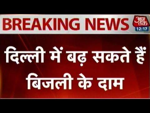 Power tariff may go high in Delhi