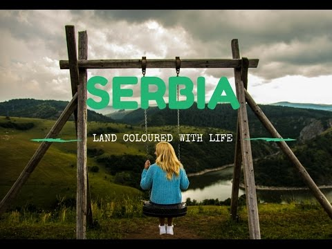 SERBIA - LAND COLOURED WITH LIFE