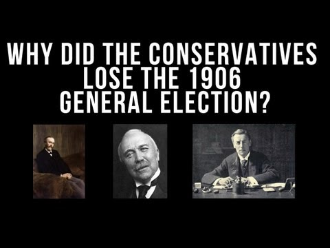 A-Level History: Why Did The Conservatives Lose The 1906 General Election?