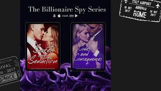 Trailer: Billionaire Spy Series, fiery romance and suspense with a dark edge