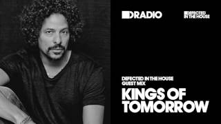 Defected In The House Radio - 11.01.16 - Guest Mix Kings Of Tomorrow