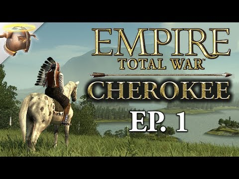 THE LAST OF THE CHEROKEE / Empire Total War: Warpath / Ep. 1