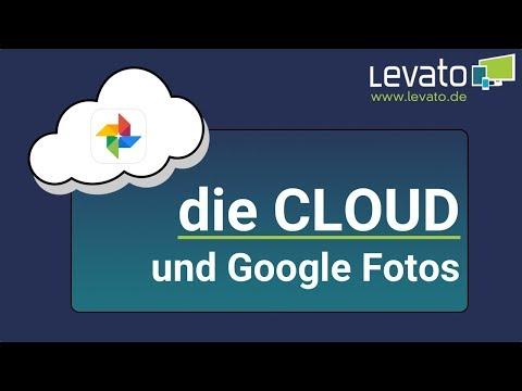 Levato.de   Wie funktioniert die Cloud? Bilder online sichern mit Google Fotos