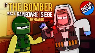 (Animation) If The Bomber Was A Rainbow Six Siege Operator