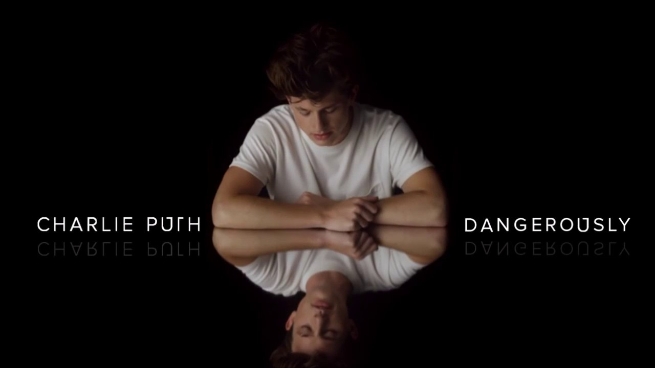 """#2 """"Dangerously"""", Charlie Puth_SK27"""