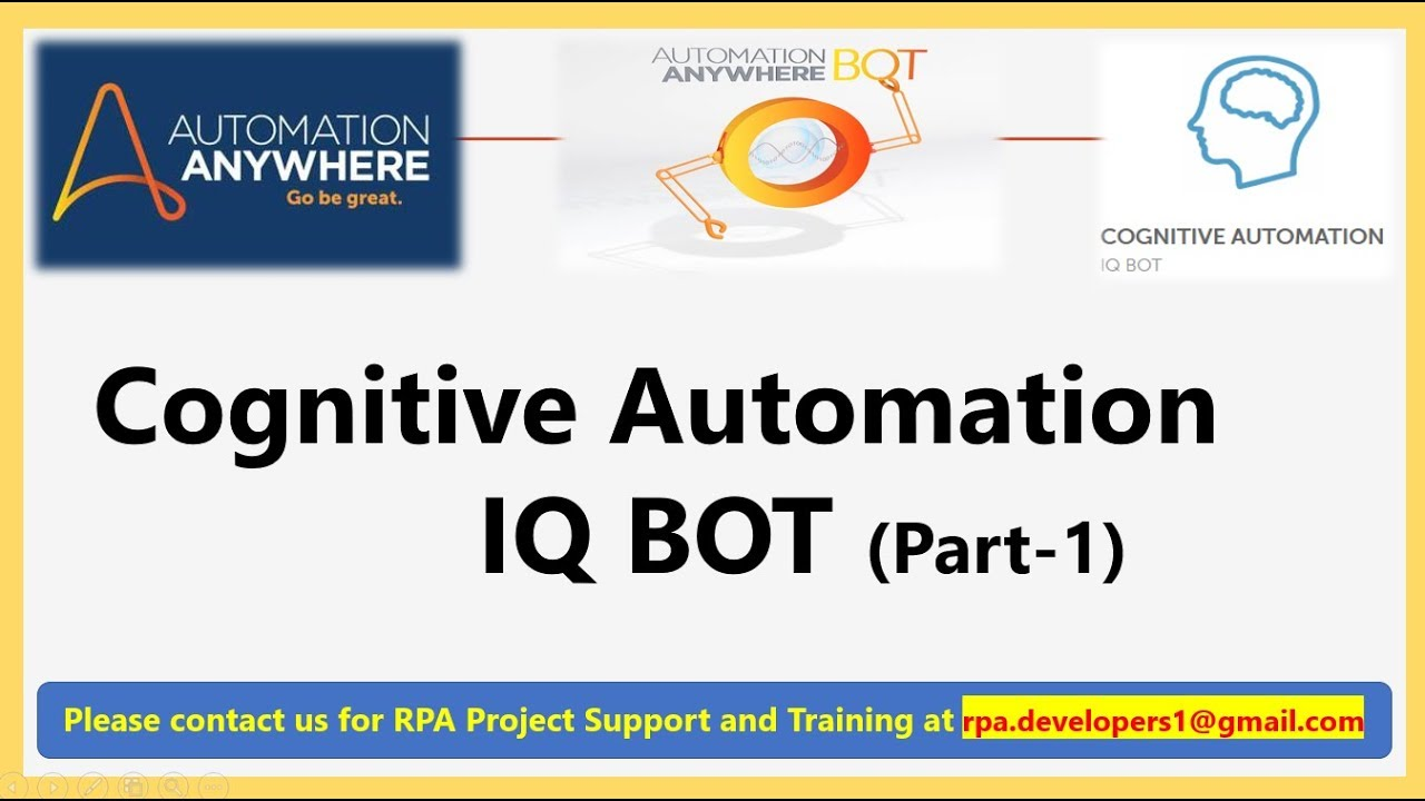 Cognitive Automation Automation Anywhere IQ Bot