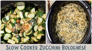 Slow Cooker Zucchini Bolognese…