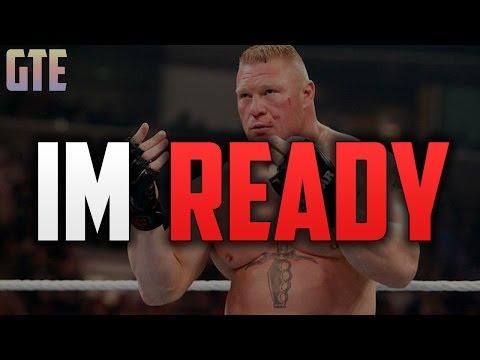 Brock Lesnar - I'm Ready | The Comeback...