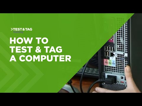 How to Test and Tag a Computer