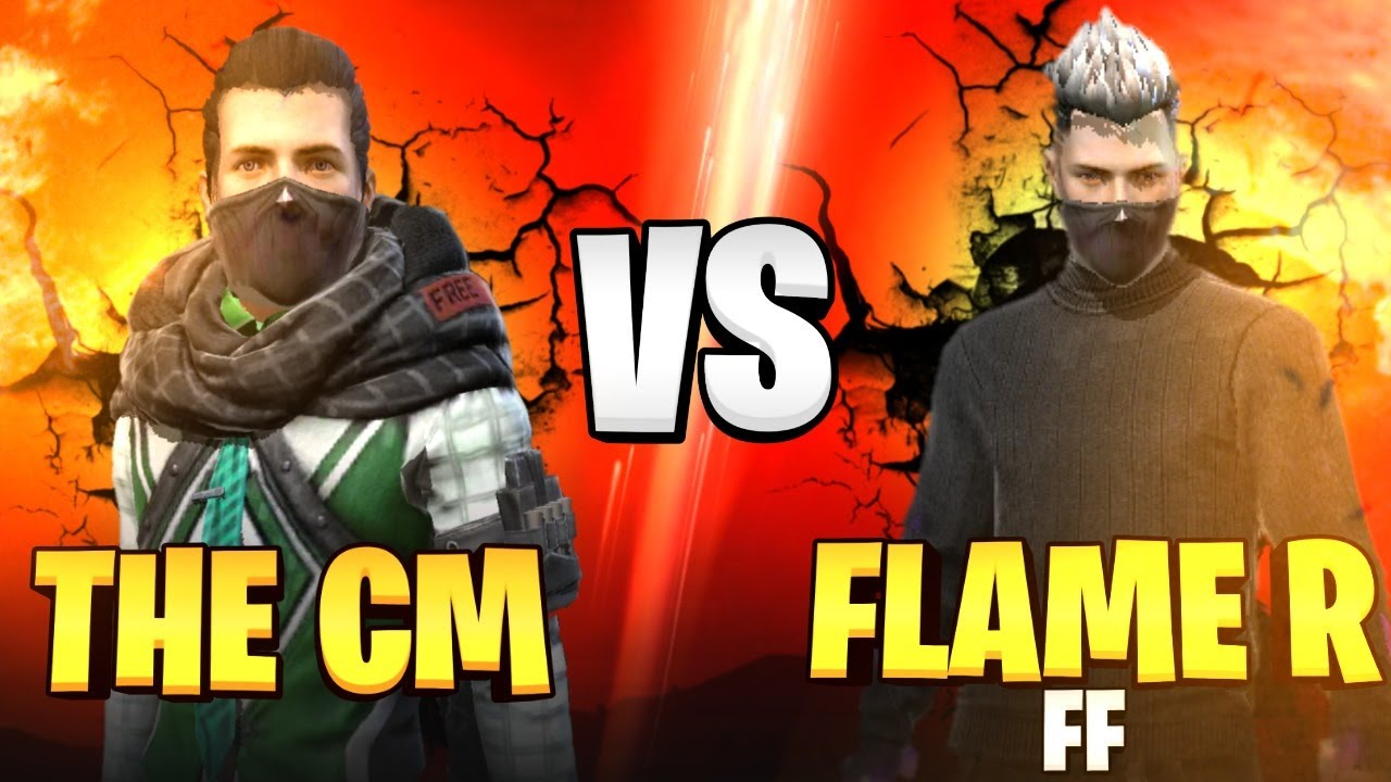 Download THE CM VS FLAME R FF 🇮🇳❤️🇧🇩❤️ 🇳🇵