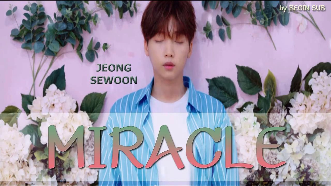 [THAISUB] Jeong Sewoon (정세운) - Miracle - YouTube