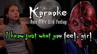 What You Feel - Karaoke - Buffy: Once More With Feeling