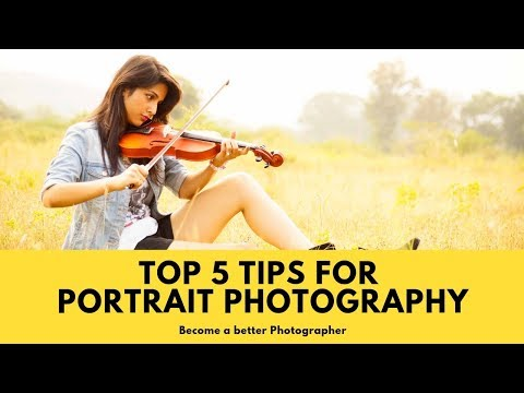 5 Best Portrait Photography Tips | Become a Better Photographer | Hindi