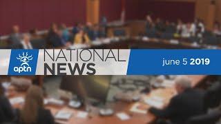 APTN National News June 5, 2019 – Metis settlement evacuated, UNDRIP bill losing traction