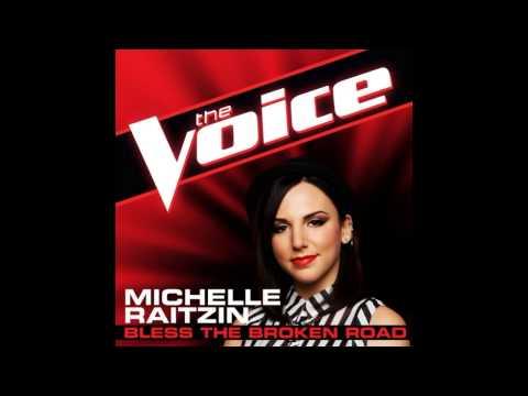 "Michelle Raitzin: ""Bless the Broken Road"" - The Voice (Studio Version)"