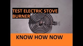 Electric Stove Burner Not Working - Test It!