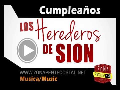Cumpleaños -  Los Herederos de Sion |  Zona Pentecostal