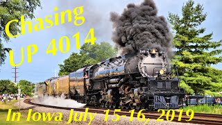 "Chasing UP 4014 ""Big Boy"" in Iowa on July 15-16, 2019"