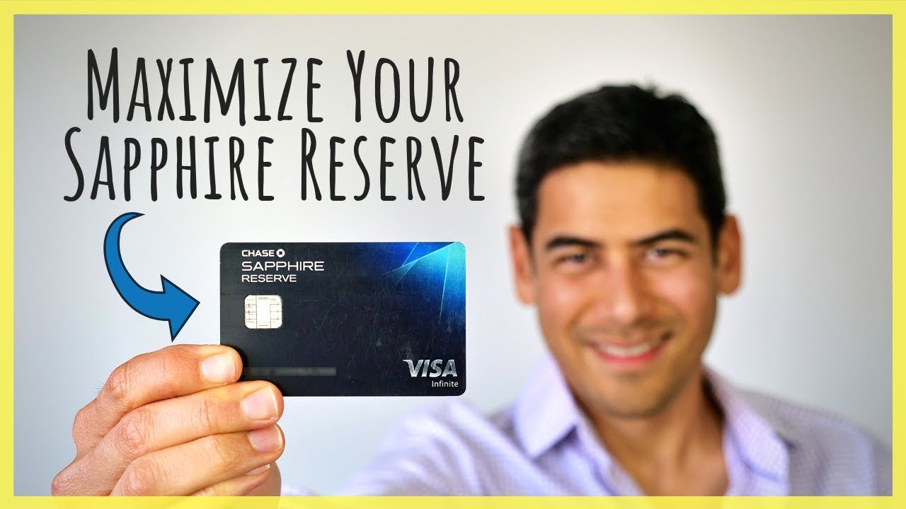 Maximize Your Chase Sapphire Reserve Card | Top Things to Do When ...
