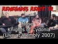 Renegades React to... Muse - Knights of Cydonia (Live at Wembly 2007)